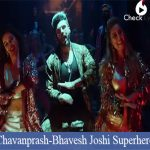 Chavanprash Lyrics - Joshi Super hero