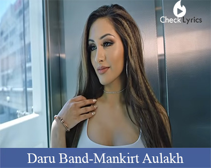 Daru Band Lyrics | Mankirt Aulakh