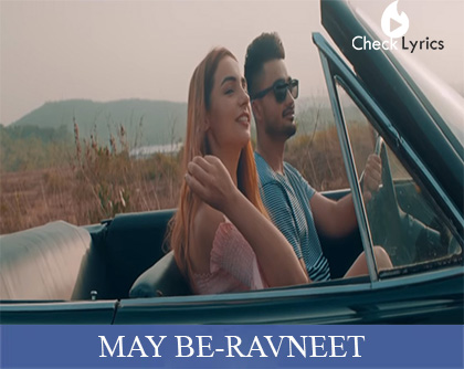 May Be Lyrics | Ranveet