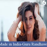 Made in India Lyrics - Guru Randhawa