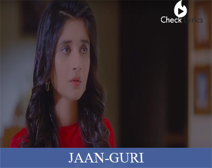 Jaan Lyrics | Guri