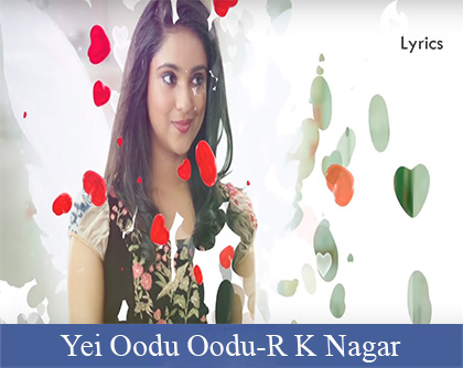 Yei Oodu Oodu Lyrics