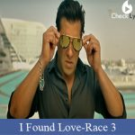 I Found Love Song Lyrics from the movie Race 3