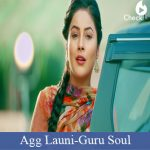 Agg Launi Lyrics | Guru Soul