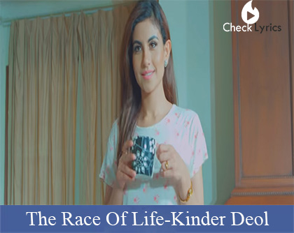 The Race Of Life Lyrics | Kinder Deol | Deep jandu