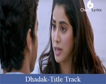 Dhadak Title Song Lyrics