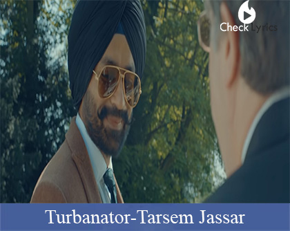 Turbanator Lyrics | Tarsem Jassar