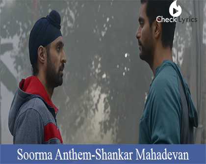 Soorma Anthem Lyrics