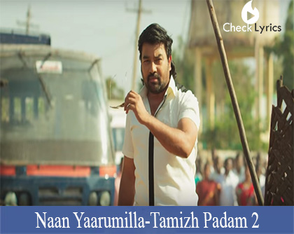 Naan Yaarumilla Lyrics
