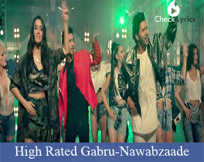 High Rated Gabru Lyrics |  Varun Dhawan