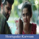 Heartquake Lyrics - Karwaan