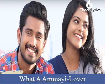 What A Ammayi Song Lyrics