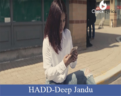 Hadd Lyrics | Deep Jandu