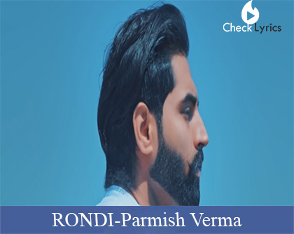 RONDI Lyrics | Parmish Verma
