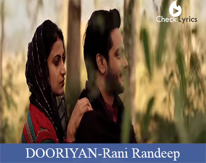 DOORIYAN Lyrics | Rani Randeep