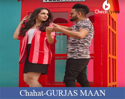Chahat Lyrics | GURJAS MAAN