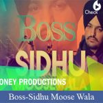 Boss Lyrics | Sidhu Moose Wala