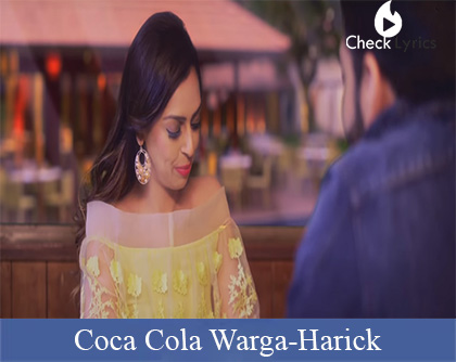Coca Cola Warga Lyrics | Harick Ft Preet Kamal