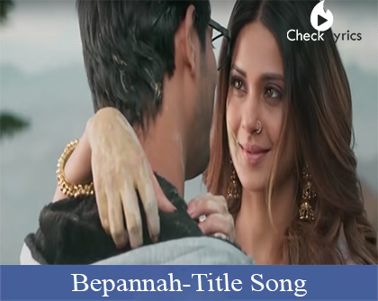 Bepannah Title Song Lyrics | Rahul jain