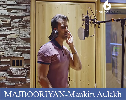 MAJBOORIYAN Lyrics | Mankirt Aulakh