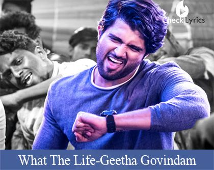 What The Life Song Lyrics | Vijay Devarakonda