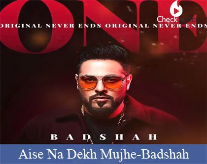 Aise Na Dekh Mujhe Lyrics | Badshah | ONE