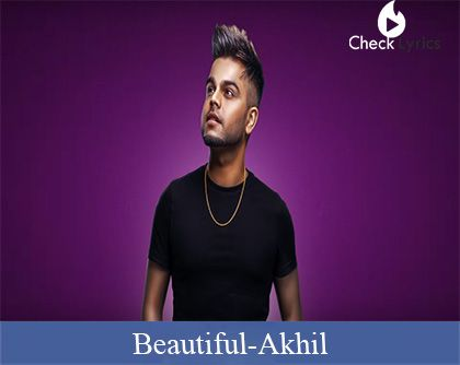 Beautiful Lyrics | Akhil