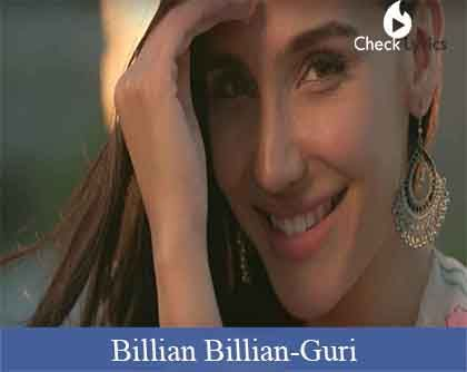 Billian Billian Lyrics - Guri