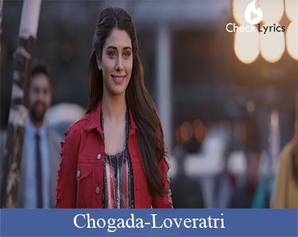 Chogada Lyrics | Darshan Raval