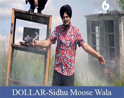 DOLLAR Lyrics | Sidhu Moose Wala