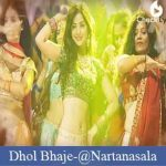 Dhol Bhaje Lyrics