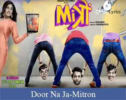 Door Na Ja Lyrics | Sonu Nigam