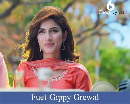 Fuel Lyrics | Gippy Grewal