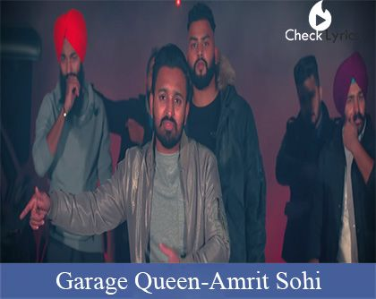 Garage Queen Lyrics | Amrit Sohi