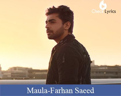 Maula song - Farhan Saeed