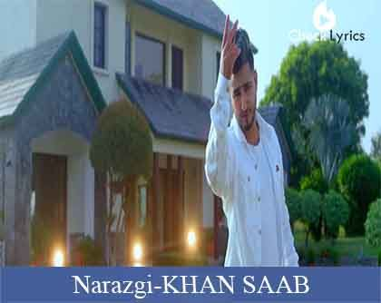 Narazgi Lyrics | KHAN SAAB