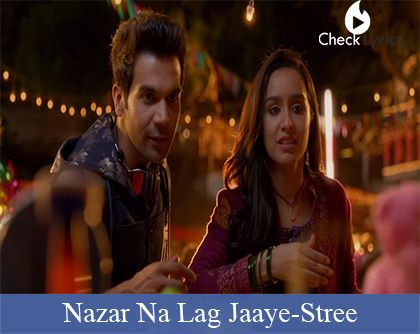 Nazar Na Lag Jaaye Lyrics - Stree