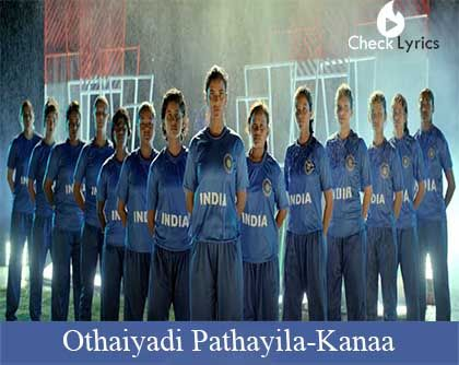 Othaiyadi Pathayila Lyrics