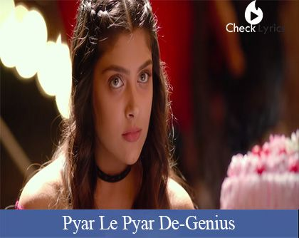 Pyar Le Pyar De Lyrics
