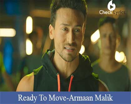 Ready To Move Lyrics | Tiger Shroff