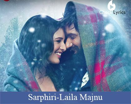Sarphiri Lyrics | Shreya Ghoshal
