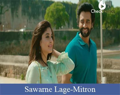 Sawarne Lage Lyrics | Jubin Nautiyal