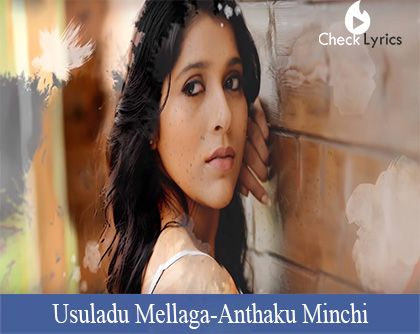 Usuladu Mellaga Song Lyrics