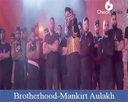Brotherhood Lyrics | Mankirt Aulakh