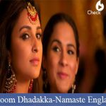 Dhoom Dhadakka Lyrics - Namaste England
