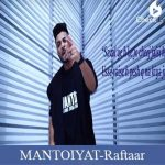 MANTOIYAT Lyrics | Raftaar