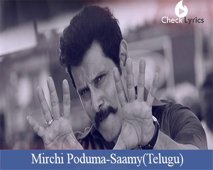 Mirchi Poduma Song Lyrics