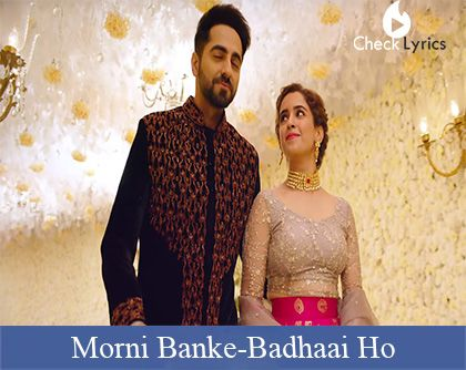 Morni Banke Lyrics | Guru Randhawa
