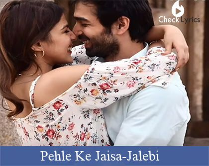 Pehle Ke Jaisa Lyrics