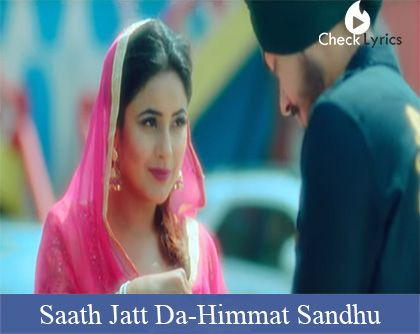 Saath Jatt Da Lyrics | Himmat Sandhu